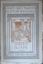 Omero Iliade, volvme primo by Homer