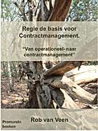 Regie de basis voor Contractmanagement. 'Van…