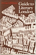Guide to Literary London by George G.…