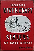 HOBART RIVER CRAFT [and] SEALERS OF BASS…