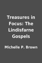 Treasures in Focus: The Lindisfarne Gospels…