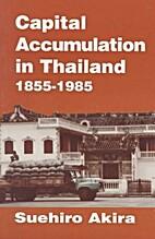 Capital Accumulation in Thailand 1855-1985…
