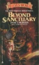 Beyond Sanctuary (Thieves' World Novel, No…