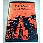The Edisto book: A guide to Edisto, present…