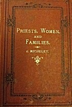 Priests, Women, and Families by Jules…
