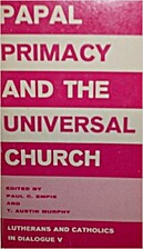 Papal primacy and the universal church by…