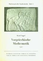 Vorgeschichte und Ägypten by Kurt Vogel