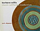 barbara willis, classic california modernism…