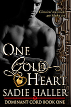One Gold Heart (Dominant Cord Book 1) by…