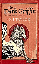The Dark Griffin by K. J. Taylor