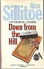 Down from the Hill by Alan Sillitoe