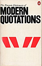 The Penguin Dictionary of Modern Quotations…