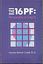 The 16Pf Personality in Depth: Personality…