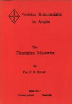 The Eleusinian Mysteries by F.B. Brook