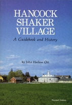 Hancock Shaker Village Guide Book in History…