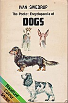 Pocket Encyclopedia of Dogs by Ivan Swedrup