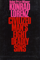 Civilized Man's Eight Deadly Sins by Konrad…