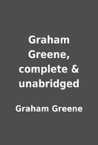 Graham Greene, complete & unabridged by…