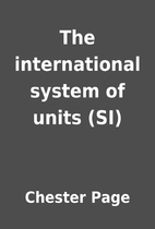 The international system of units (SI) by…