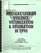 Anti-Gay/Lesbian Violence, Victimization &…