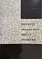 Sonnets: (memento mori) by Bruce Andrews