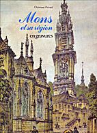 Mons et sa région by Christiane Piérard…