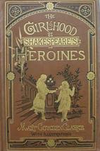 The Girlhood of Shakespeare's Heroines…