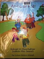 An-lá ar fad! by Gobnait Uí Chonchubhair