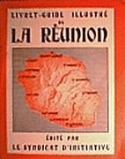 Livret-guide illustré de la Réunion by…