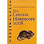 Your Chinese Horoscope 2008: What the Year…