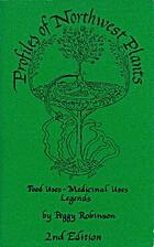 Profiles of Northwest plants: Food uses,…
