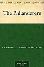 The Philanderers by A. E. W. Mason