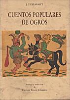 Cuentos Populares de Ogros by J. Desparmet
