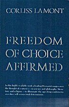 Freedom of Choice Affirmed by Corliss Lamont