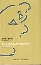 Paolo Rossi racconta Newton e la rivoluzione…