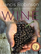 The Oxford Companion to Wine by Jancis…