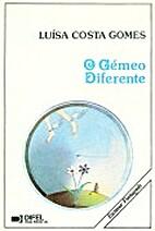 O Gémeo Diferente by Luísa Costa Gomes