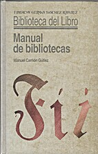 Manual de bibliotecas by Manuel Carrión…