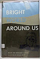 Bright World Around Us by Miller Stewart