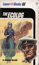 The Ecolog by R. Faraday Nelson