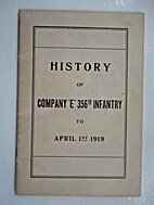History of Company E, 356th Infantry to…