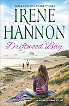 Driftwood Bay: A Hope Harbor Novel by Irene…