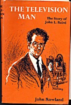 Television Man: J.L. Baird (Famous Lives) by…
