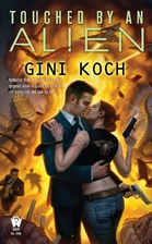 Touched by an Alien (Alien Novels) by Gini…