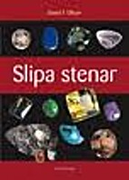 Slipa stenar by David F. Olson