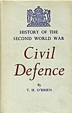 Civil Defence by Terence H O'Brien