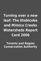 Turning over a new leaf: The Etobicoke and…