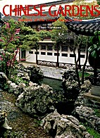 Chinese Gardens: Gardens of the Lower…