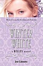 Winter White (Belles) by Jen Calonita