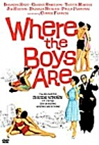 Where the Boys Are [1960 film] by Henry…